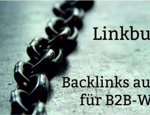 Linkaufbau B2B: Linkbuilding-Tipps für B2B-Websites